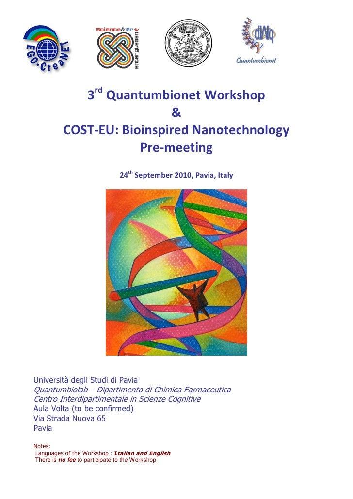 3rd Quantumbionet Workshop                            &           COST-EU: Bioinspired Nanotechnology                     ...