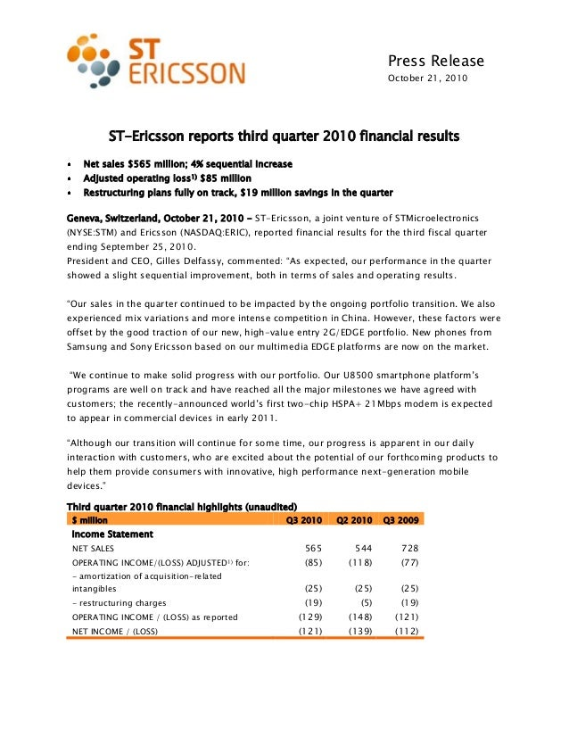 Press Release October 21, 2010 ST-Ericsson reports third quarter 2010 financial results Net sales $565 million; 4% sequent...