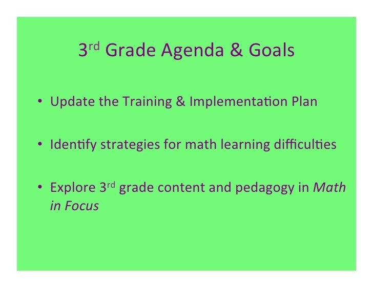 3rd Grade Agenda & Goals • Update the Training & Implementa7on Plan • Iden7fy strategies for ...