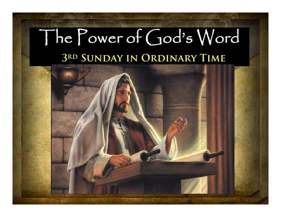 The Power of God's Word   3rd Sunday in Ordinary Time