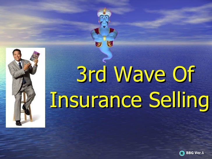 3rd Wave Of  Insurance Selling R BBG Ver.1