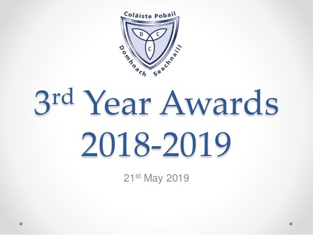 3rd Year Awards 2018-2019 21st May 2019