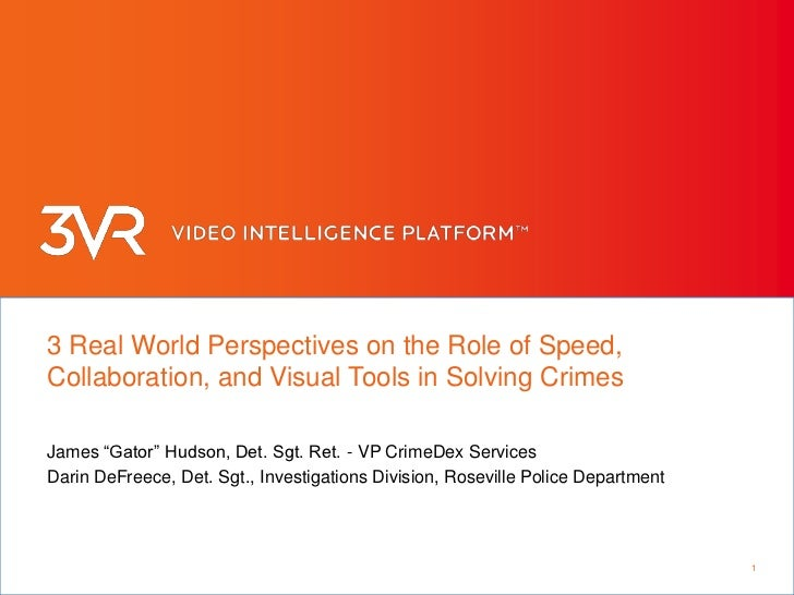"""3 Real World Perspectives on the Role of Speed, Collaboration, and Visual Tools in Solving Crimes<br />James """"Gator"""" Hudso..."""