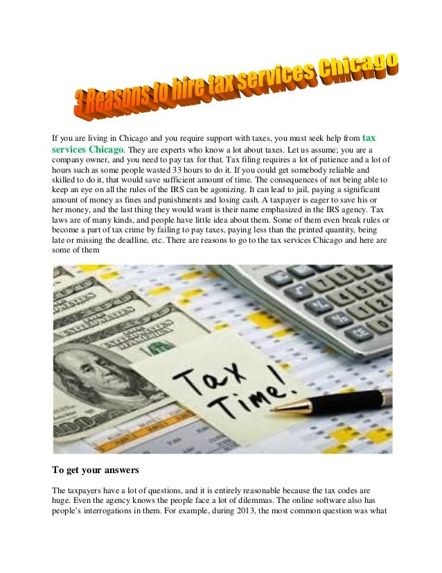 If you are living in Chicago and you require support with taxes, you must seek help from tax services Chicago. They are ex...