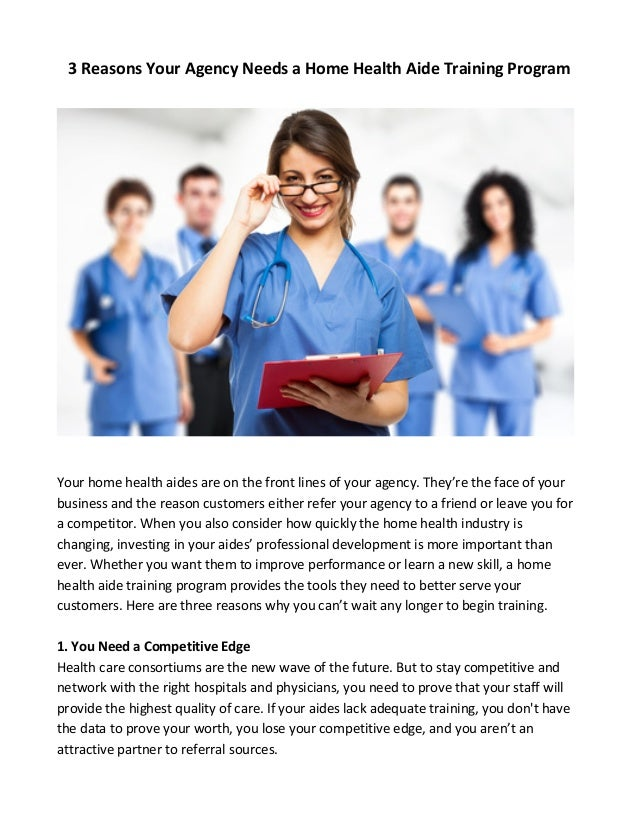 3 Reasons Your Agency Needs a Home Health Aide Training ...