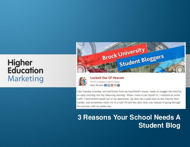 3 Reasons Your School Needs A Student Blog  3 Reasons Your School Needs A Student Blog Slide 1