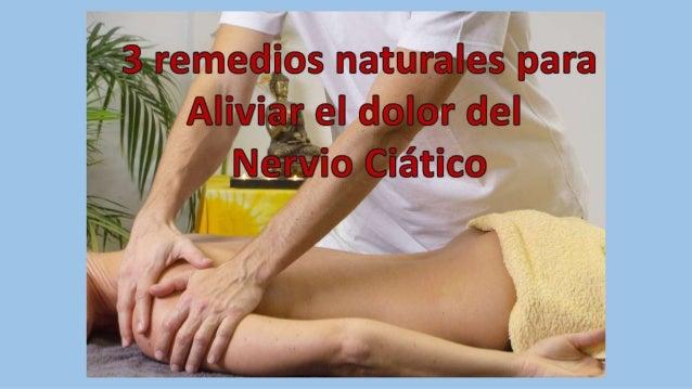 3 remedios caseros para aliviar el dolor del nervio ciático