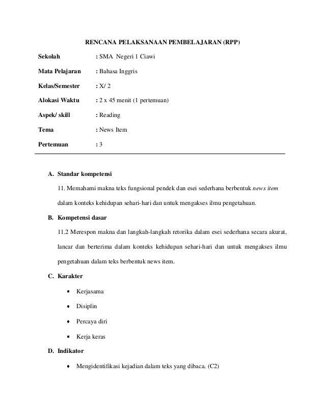 RENCANA PELAKSANAAN PEMBELAJARAN (RPP)Sekolah : SMA Negeri 1 CiawiMata Pelajaran : Bahasa InggrisKelas/Semester : X/ 2Alok...