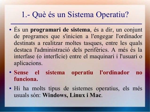 3r eso tema 3 sistemes operatius (15 12-2016) Slide 2