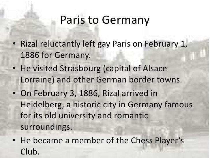 rizal in paris View lab report - chapter-15-universal-exposition-in-paris from cased 101 at holy angel university chapter 15: rizals second sojourn in paris and the universal exposition of.