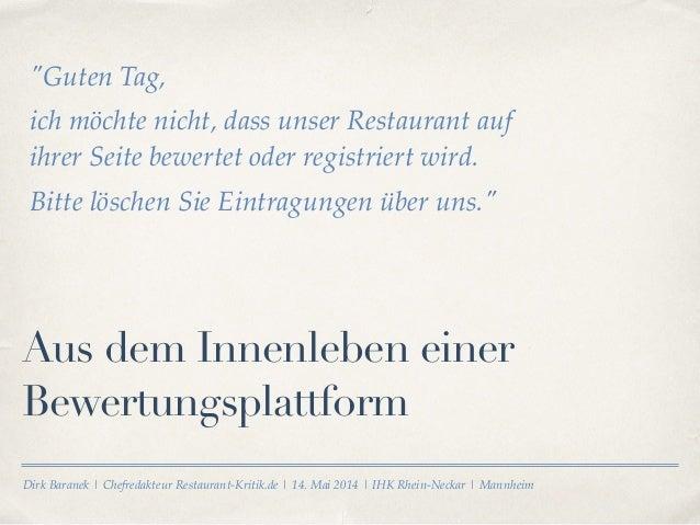 Dirk Baranek | Chefredakteur Restaurant-Kritik.de | 14. Mai 2014 | IHK Rhein-Neckar | Mannheim Aus dem Innenleben einer Be...