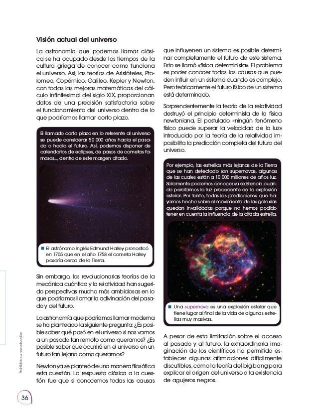 Prohibidasureproducción 36 Visión actual del universo La astronomía que podemos llamar clási- ca se ha ocupado desde los t...