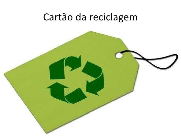 Cartão da reciclagem