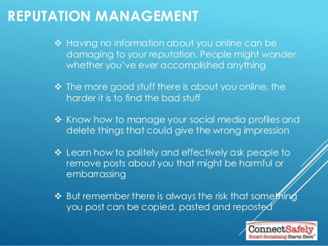 REPUTATION MANAGEMENT  Having no information about you online can be damaging to your reputation. People might wonder whe...