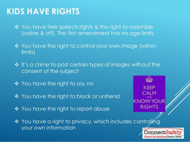 KIDS HAVE RIGHTS  You have free speech rights & the right to assemble (online & off). The first amendment has no age limi...