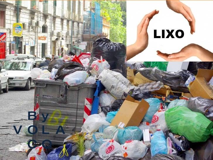 3R's REUTILIZAR REDUZIR RECICLAR LIXO By VOLACO