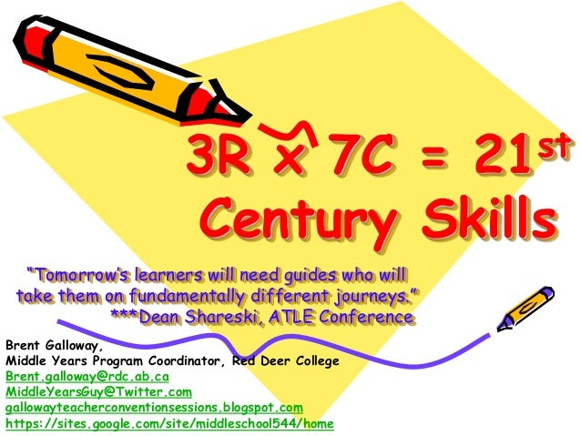 """3R x 7C =                  21 st                          Century Skills  """"Tomorrow's learners will need guides who will t..."""