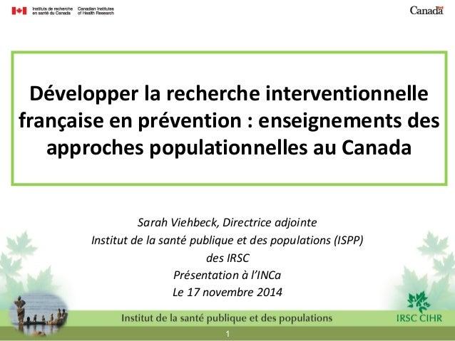 Développer la recherche interventionnelle  française en prévention : enseignements des  approches populationnelles au Cana...