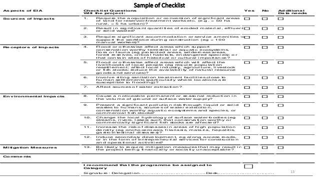Sample of Checklist 13 As pects of EIA Checklist Q uestions Will the proje ct: Ye s No Additiona l Da ta ne eds Sourc es o...