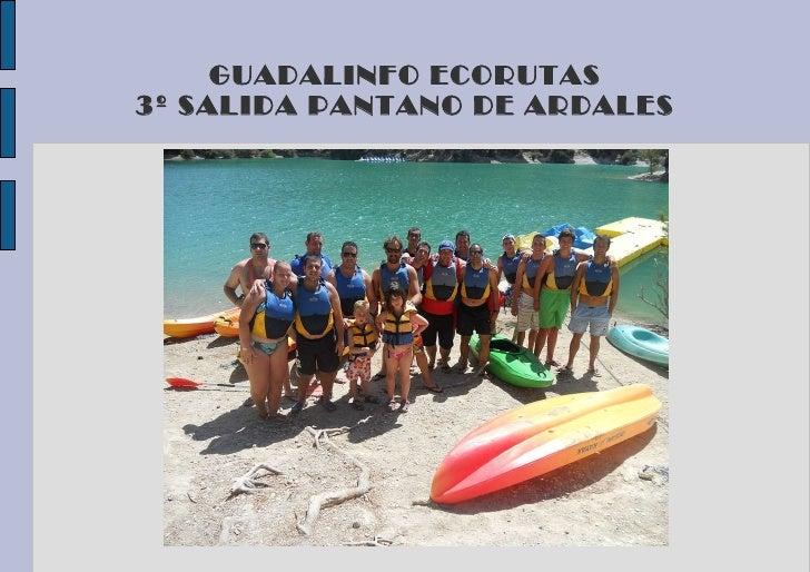 GUADALINFO ECORUTAS 3º SALIDA PANTANO DE ARDALES