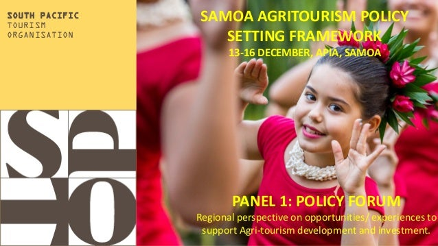 Add your title. Add your Subtitle SOUTH PACIFIC TOURISM ORGANISATION SAMOA AGRITOURISM POLICY SETTING FRAMEWORK 13-16 DECE...
