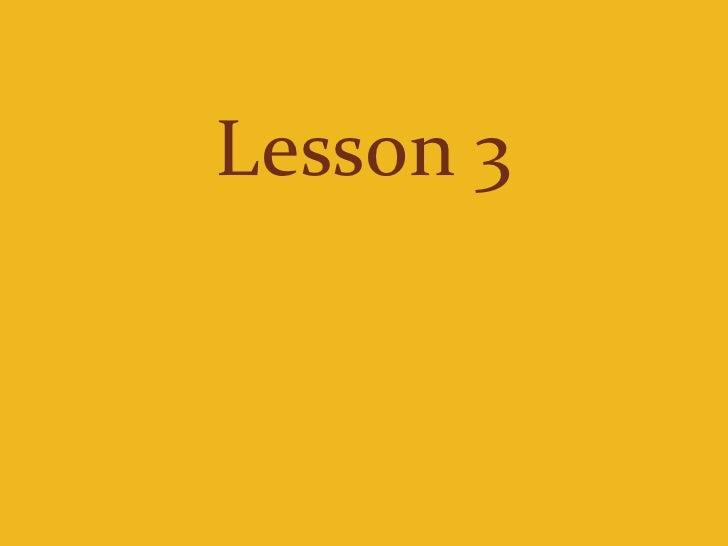 Lesson 3<br />