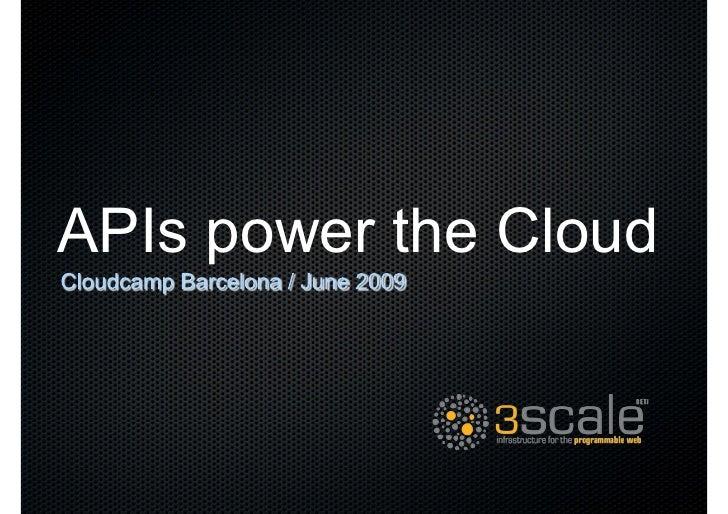 APIs power the Cloud