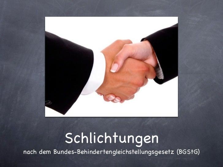 Schlichtungennach dem Bundes-Behindertengleichstellungsgesetz (BGStG)