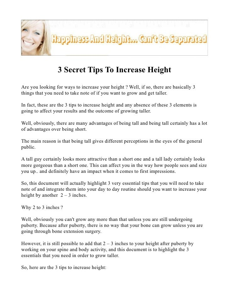 3 Secret Tips To Increase HeightAre you looking for ways to increase your height ? Well, if so, there are basically 3thing...