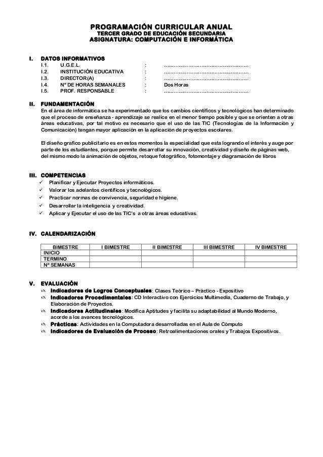 PROGRAMACIÓN CURRICULAR ANUAL TERCER GRADO DE EDUCACIÓN SECUNDARIA  ASIGNATURA: COMPUTACIÓN E INFORMÁTICA I.  II.  DATOS I...