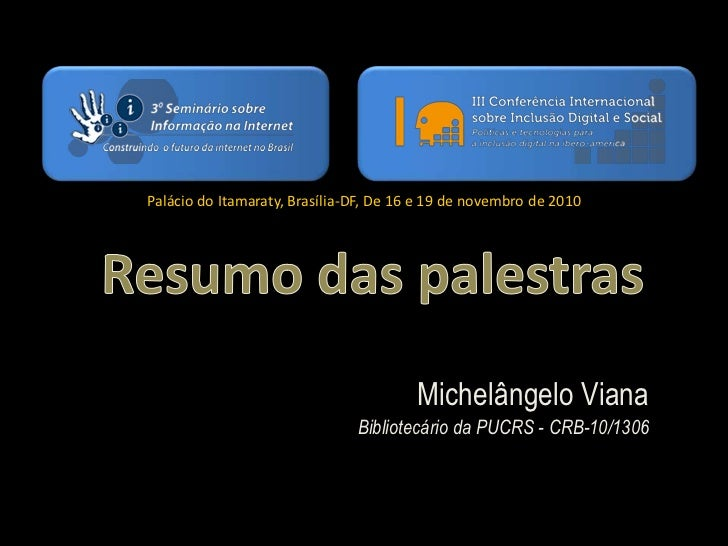 Palácio do Itamaraty, Brasília-DF, De 16 e 19 de novembro de 2010                                        Michelângelo Vian...