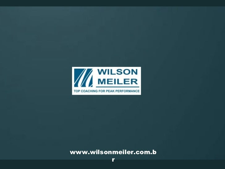 www.wilsonmeiler.com.b          r