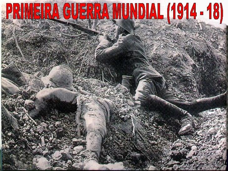 1. Fatores que contribuíram para a eclosão   do conflito:1.1. Imperialismo• Inglaterra X Alemanha
