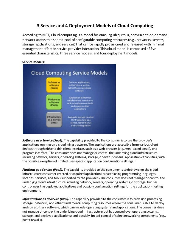 3 Service and 4 Deployment Models of Cloud Computing According to NIST, Cloud computing is a model for enabling ubiquitous...