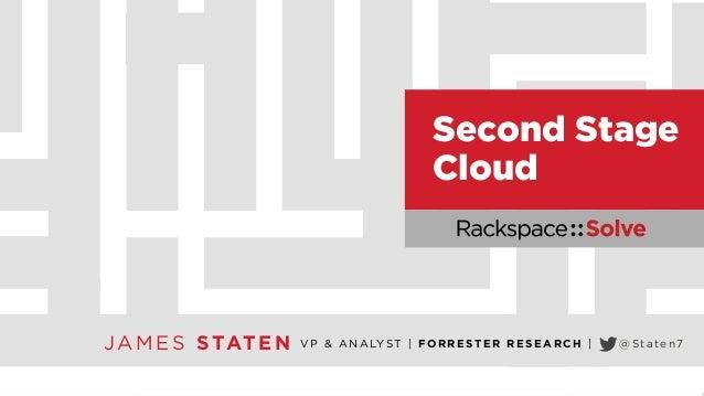 Rackspace::Solve NYC - Second Stage Cloud