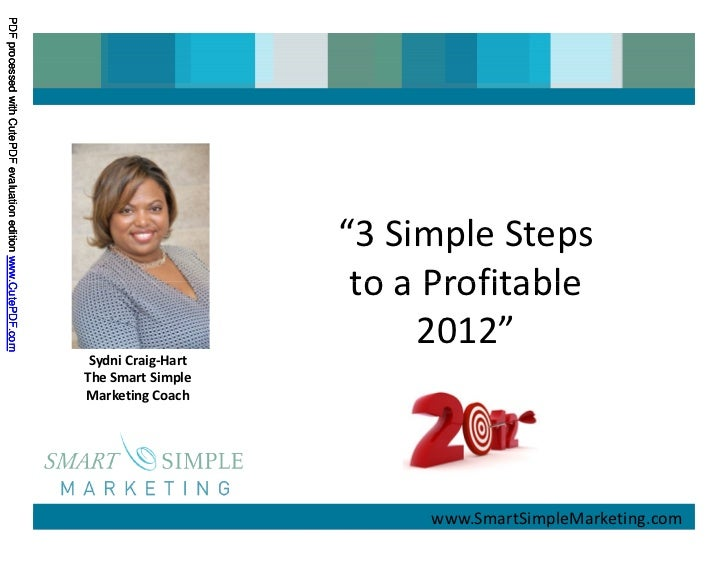 "www.SmartSimpleMarketing.com                                    ""3 Simple Steps                                     to a P..."