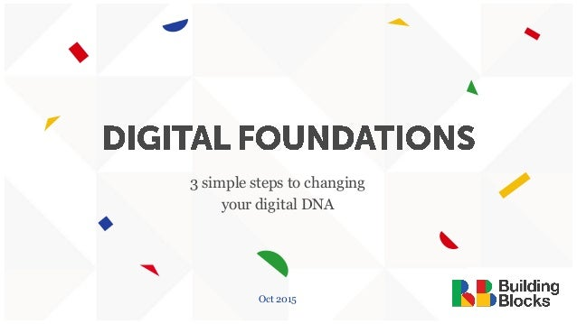 3 simple steps to changing your digital DNA Oct 2015