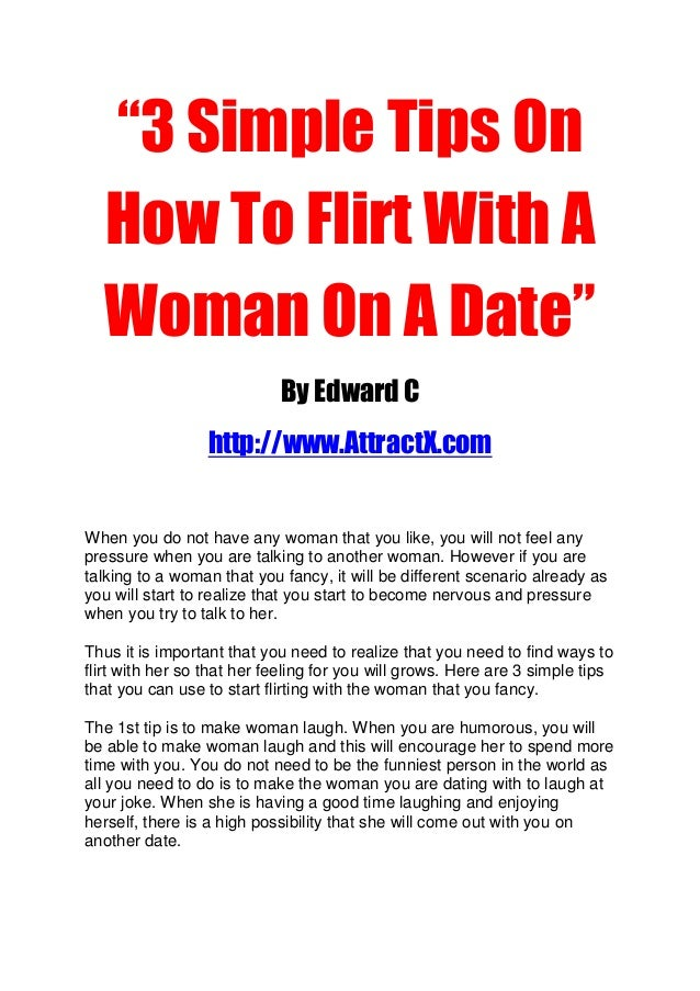 3 simple tips on how to flirt with a woman on a date by