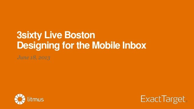 3sixty Live BostonDesigning for the Mobile InboxJune 18, 2013