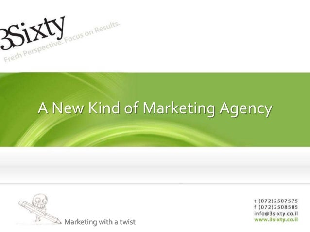 A New Kind of Marketing Agency Marketing with a twist