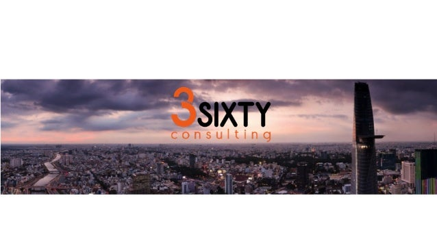 OUR  VISION   OUR  MISSION          3Sixty's  vision,  as  our  name  underscores  is  to  be...