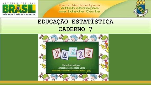 EDUCAÇÃO ESTATÍSTICA  CADERNO 7  PERE  Z