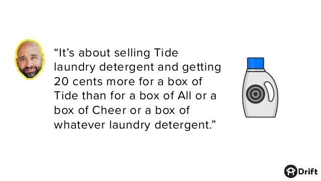 """""""It's about selling Tide laundry detergent and getting 20 cents more for a box of Tide than for a box of All or a box of C..."""