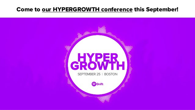 Come to our HYPERGROWTH conference this September!