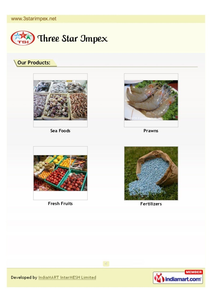 Our Products:             Sea Foods      Prawns            Fresh Fruits   Fertilizers