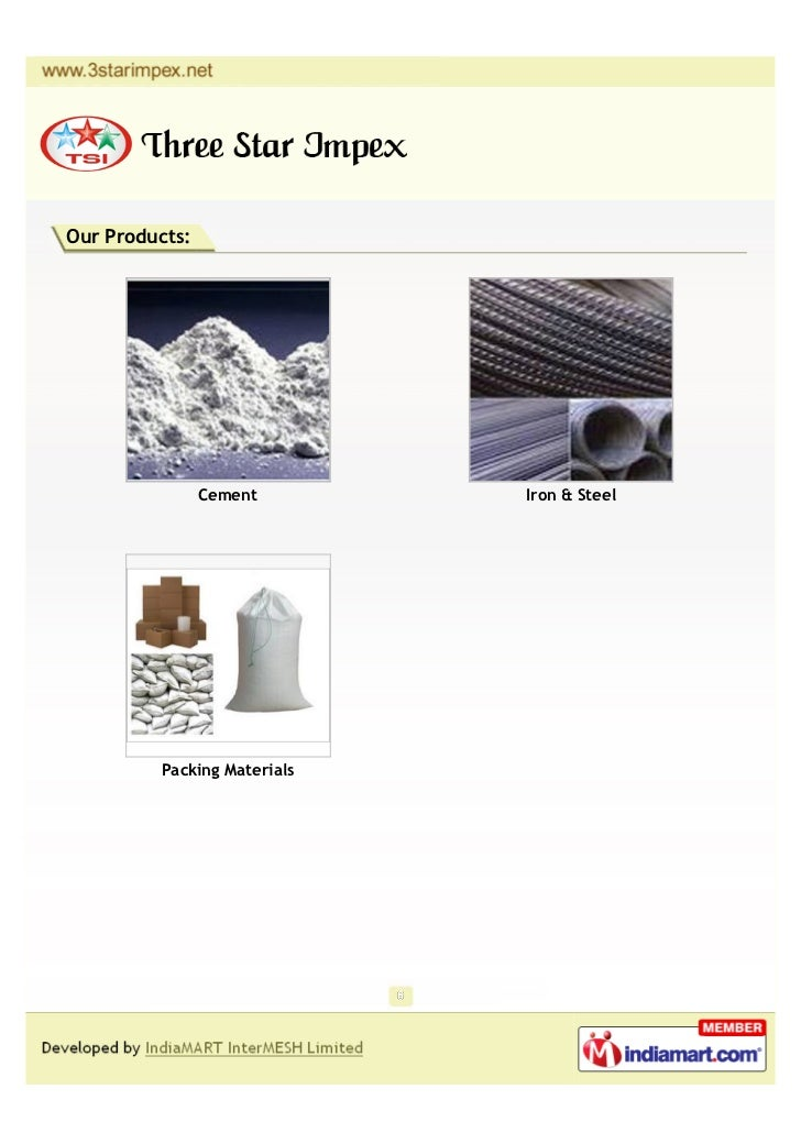 Our Products:                Cement       Iron & Steel         Packing Materials