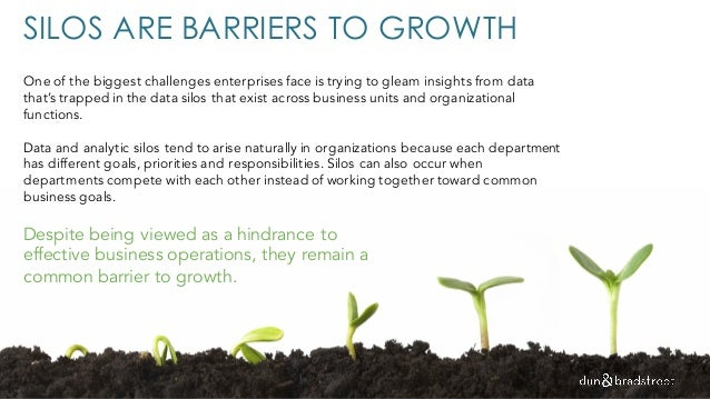 SILOS ARE BARRIERS TO GROWTH One of the biggest challenges enterprises face is trying to gleam insights from data that's t...