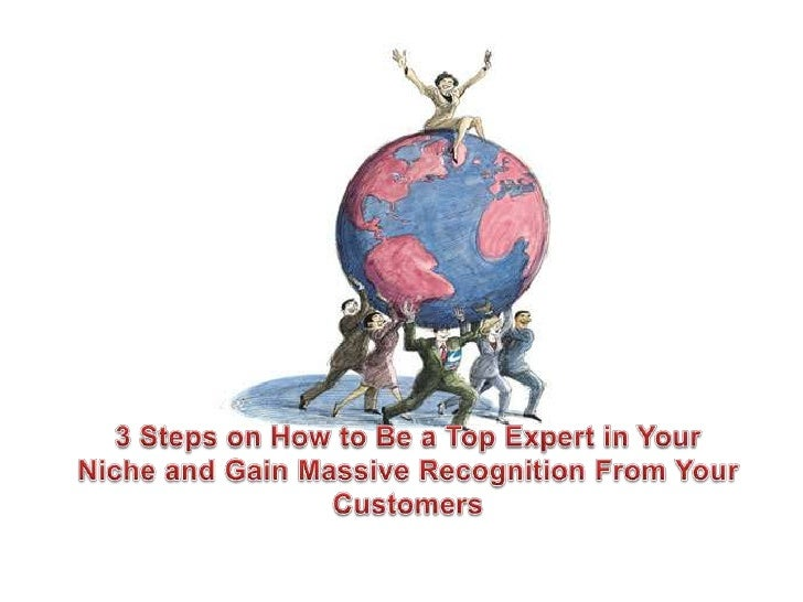 …you need to create a marketniche.You are required to make yourbusiness unique and special sothat you can have lesscompeti...