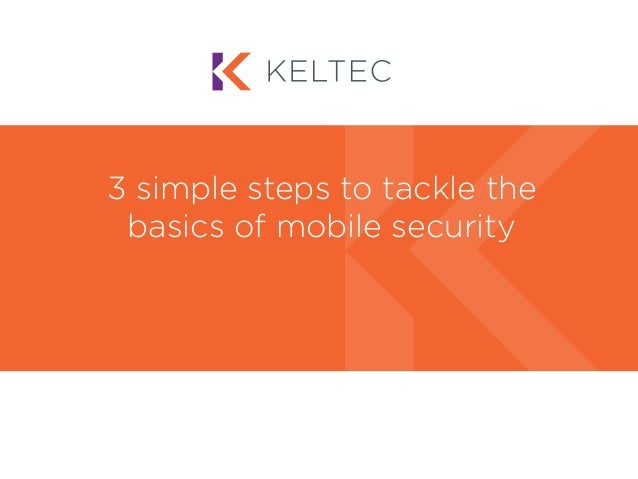 3 simple steps to tackle the basics of mobile security