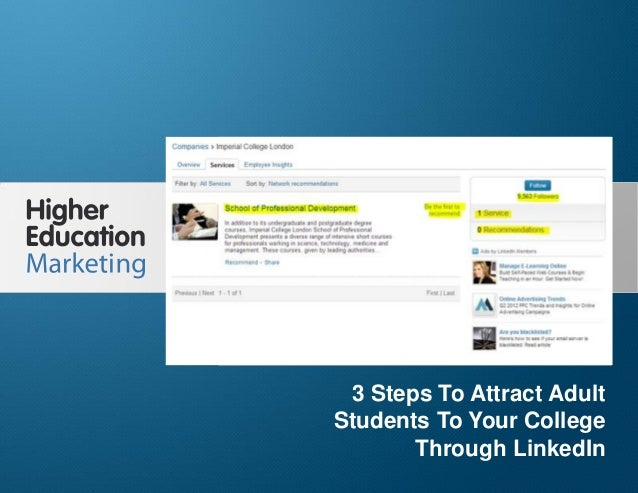 3 Steps To Attract Adult Students To Your College Through LinkedIn  3 Steps To Attract Adult Students To Your College Thro...